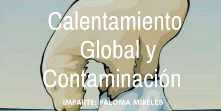 "Conferencia Gratuita ""Calentamiento Global y Contaminaci?n"""